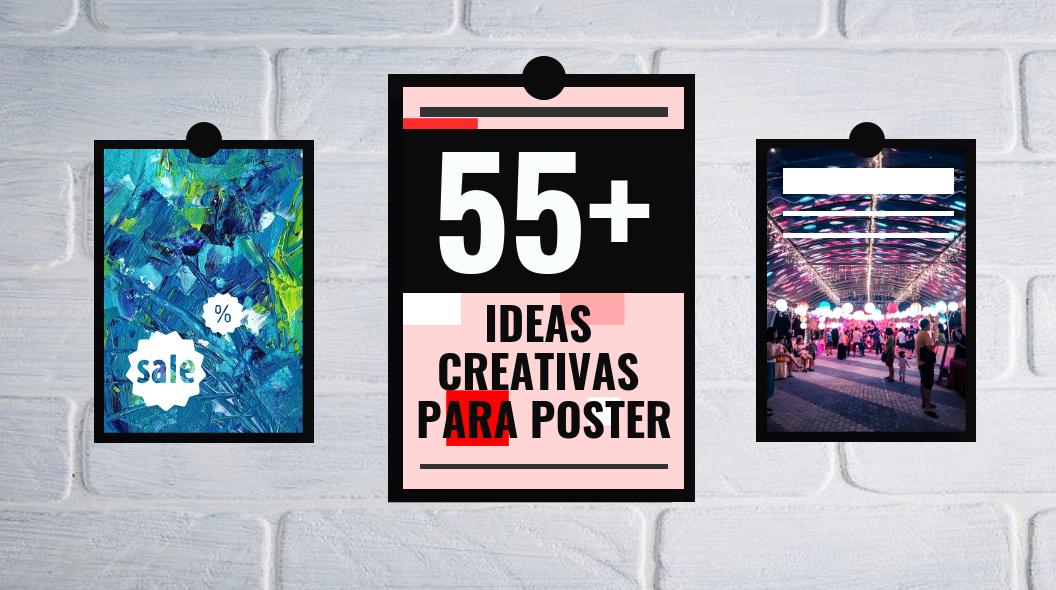 IDEAS CREATIVAS PARA POSTER