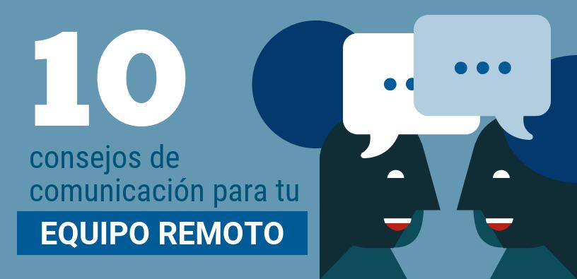 10-consejos-de-comunicación-para-tu-equipo-remoto-header