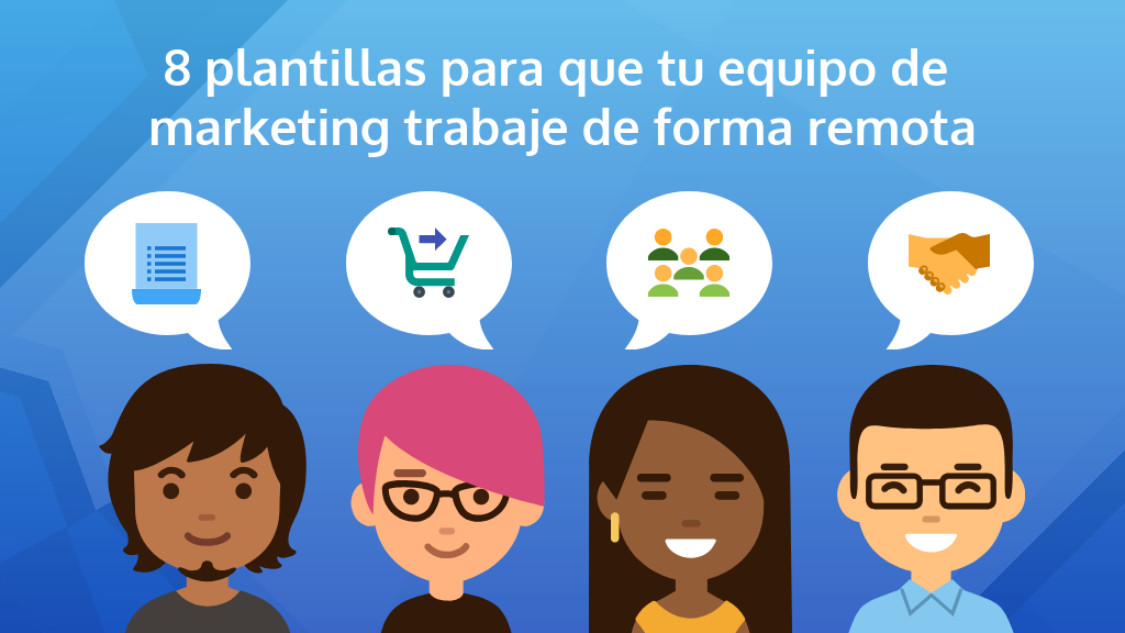 8 plantillas para que tu equipo de marketing trabaje de forma remota