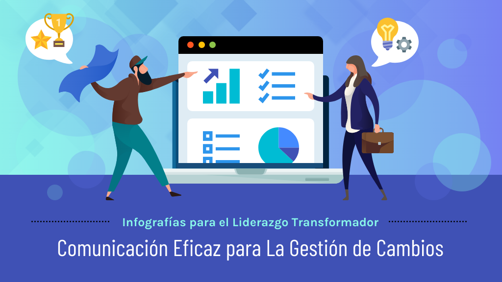 Comunicación Efectiva para la Gestión de Cambios Infografía para el Liderazgo Transformador